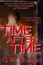 Time After Time a Gay Paranormal Western Love Story (Hardback or Cased Book)