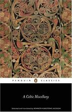 A Celtic Miscellany: Translations from the Celtic Literature (Penguin Classics..