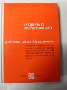 AA.VV. PROBLEMI DI RISCALDAMENTO EDIZIONI MILANO