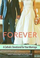 Forever: A Catholic Devotional for Your Marriage (Paperback or Softback)