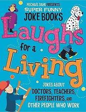 Laughs for a Living: Jokes About Doctors, Teachers, Firefighters, and Other Peop