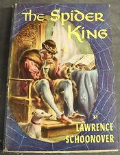 "VINTAGE 1954 ""THE SPIDER KING"" LOUIS XI FRANCE NOVEL BCE BY LAWRENCE SCHOONOVER"