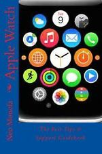 Apple Watch Guide- How to Use Apple Watch- Apple Watch Programming: Apple...
