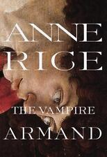 Vampire Chronicles: The Vampire Armand 6 by Anne Rice (1998, Softcover)