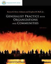 SW 381T Dynamics of Organizations and Communities: Generalist Practice with...