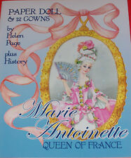 MARIE ANTOINETTE QUEEN OF FRANCE Paper Dolls by Helen Page--SPECIAL PRICE!