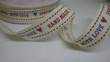 """Hand Made With Love"" Ribbon 17mm width, priced per metre"