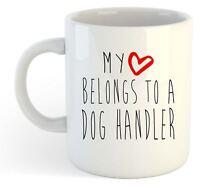 My Heart Belongs To A Dog Handler Mug