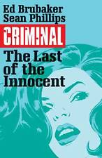 CRIMINAL VOL 6 THE LAST OF THE INNOCENT ED BRUBAKER