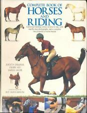Complete Book of Horses and Riding ~ How to Ride with step~by~step photographs