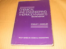 Chemical And Engineering Thermodynamics By Stanley I Sandler - 2nd Edition
