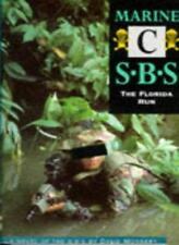 Marine C: SBS: The Florida Run By David Monnery
