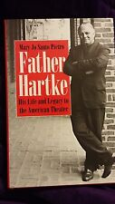 Father Hartke His Life and Legacy by Mary Jo Santo Pietro 2002 HCDJ 1st SIGNED