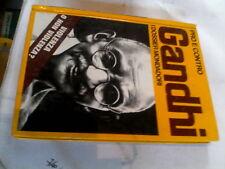 Gandhi pro e contro i dossier mondadori
