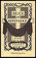 RELICS OF REPENTANCE: The Letters of Pontius Pilate & Claudia Procula