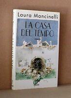 La casa del tempo - Mancinelli - Piemme - Romanzo