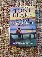 Love me si te atreves por Toni Blake (2015, tapa Dura)