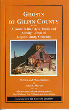 Ghosts of Gilpin County Mining Camps History Maps GPS