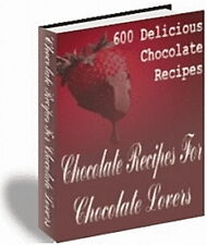 Delicious Chocolate Recipes - Chocolate Lovers; 600 In The Perfect Cookbook (Cd)