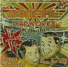 CD - Bonfire - Fireworks Still Alive - A841