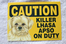 Caution Lhasa Apso On Duty. Magnet sign. 7 x 5