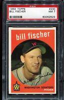 1959 Topps Baseball #230 BILL FISCHER Washington Senators PSA 7 NM