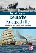Typenkompass  Deutsche Kriegsschiffe - Hilfskreuzer und Handelsstörer  1914-1918