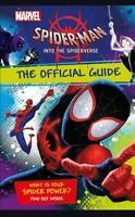 Marvel Spider-Man Into the Spider-Verse The Official Guide by Shari Last (2018)