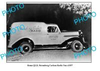 OLD 8x6 PHOTO ROMA QUEENSLAND STROMBERG CARLSON RADIO VAN c1937