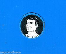 KICA - Sorprese Decalcomania Figurina-Sticker anni 60 - PRATI SCUDETTO METALLO