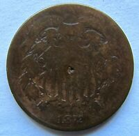 1872 2 Cent Piece Rare Date Small Obverse Dig - see photos