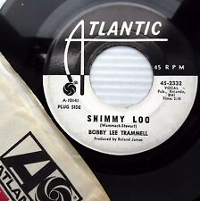 BOBBY LEE TRAMMELL Shimmy Loo W.Label PROMO 45 b/w You Make Me Feel So Fine w290