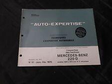 """revue technique automobile auto expertise-mercedes-benz """"220D"""""""