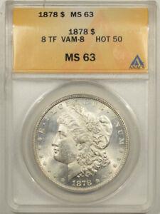 1878 8TF MORGAN DOLLAR - VAM-8 HOT 50 - ANACS MS-63 BLAST WHITE