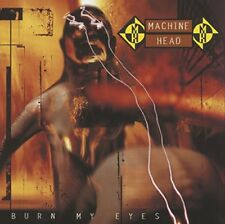Machine Head - Burn My Eyes [CD]