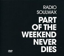 Radio Soulwax - Part of the Weekend Never Dies [CD]