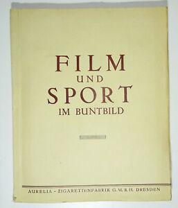 Sammelbilderalbum 1934 AURELIA Zigaretten Dresden - Film und Sport im Buntbild