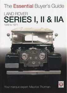 Land Rover Series I, II & IIA Essential Buyers Guide Book Brand New