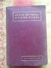 SOCIOLOGIA: LA VITA DEI POPOLI di PIETRO ELLERO - UTET 1912 .