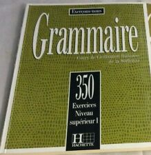 Learning French book: Grammaire 350 Exercices Supérieur I