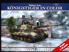 KONIGSTIGER  IN COLOR  BY WALDEMAR TROJCA