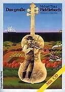 Das grosse Fiddle-Buch. Inkl. CD - Michael Thaut - 9783802402708 PORTOFREI