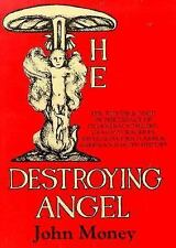 The Destroying Angel: Sex, Fitness & Food in the Legacy of Degeneracy -ExLibrary