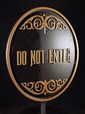 Haunted Mansion Ride Do Not Enter Plaque / Sign  - Dual Color
