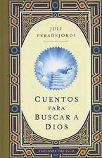 NEW Cuentos para buscar a Dios (Coleccion Libros Singulares) (Spanish Edition)