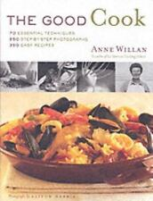 The Good Cook: 70 Essential Techniques, 250 Step-by-Step Photographs, 350 Easy