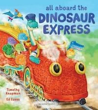 All Aboard the Dinosaur Express by Timothy Knapman (Paperback, 2015)