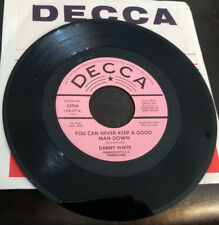 Decca 32106 Danny White You Can Never Keep a Good Man Down 45 Mint Promo