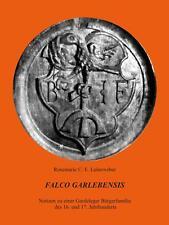 Falco Garlebensis von Rosemarie C. E. Leineweber (Taschenbuch)   Buch