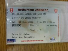 30/08/2003 Ticket: Rotherham United v Wigan Athletic (Sponsors). Thank you for v